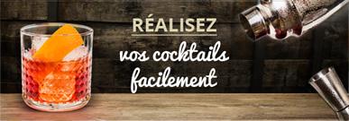 Réalisez vos cocktails