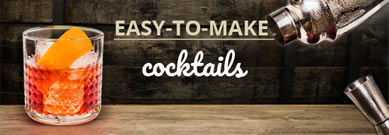 EASY-TO-MAKE cocktails